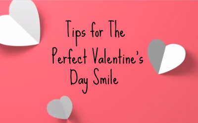 Tips for The Perfect Valentine's Day Smile from Norlane Dental Surgery