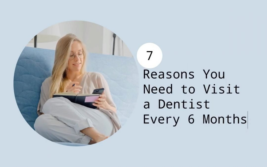 7 Reasons You Need to Visit a Dentist Every 6 Months from Norlane Dental Surgery